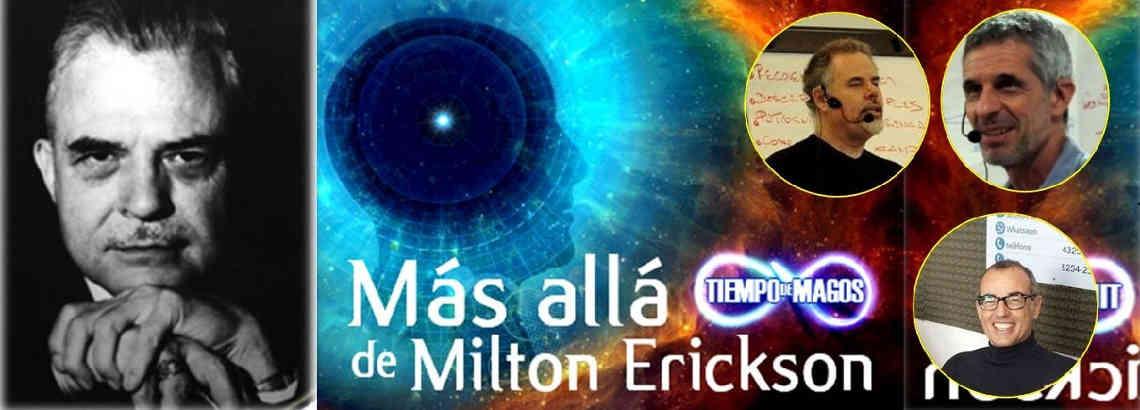 Tiempo de Magos II – Más allá de Milton Erickson