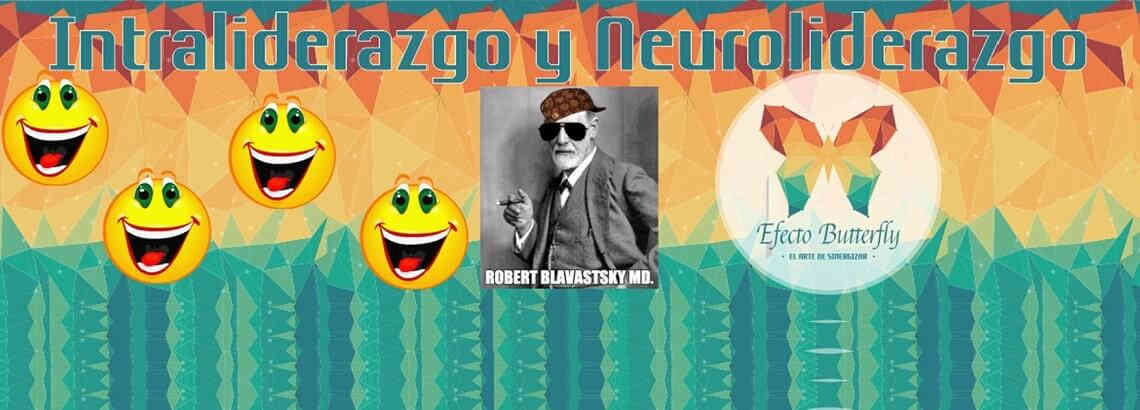 Intraliderazgo y Neuroliderazgo – #Humor